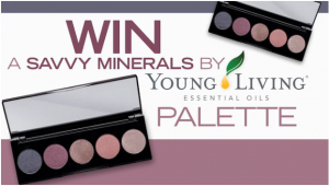 Sunrise – Family Newsletter – Win a Savvy Minerals by Young Living Palette