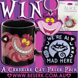 Beserk – Win Cheshire Cat Prize Pack