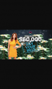 Brisbane radio 97.3FM Robin Bailey's $60000 pay your bills – Competition (prize valued at $60,000)