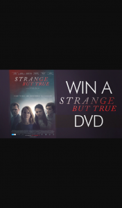 Channel 7 – Sunrise – Win a Copy of Strange But True on DVD In this Week's Sunrise Family Newsletter
