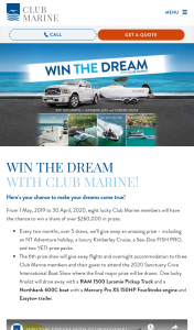 Club Marine (must have insurance policy or magazine subscription ) CLOSES 5.00PM – Win a Share of Over $260000 In Prizes (prize valued at $260,000)