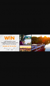 Cruise Megastore – Win One 1 of a Choice of The Cruise Holiday Packages for Two Adults (prize valued at $4,992)