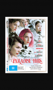 Female – Win One of 5 X Paradise Hills DVDs
