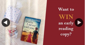 Hachette – Win 1 of 5 Advance Reading Copies of Truths I Never Told You By Kelly Rimmer (author)