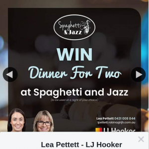 Lea Pettett LJ Hooker Robina – Win Dinner for Two at Spaghetti & Jazz this Valentine's Day (prize valued at $100)