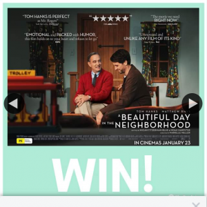 She Society – Win One of Five Double Passes to a Beautiful Day In The Neighbourhood