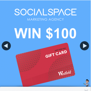 SocialSpace – Win $100 Westfield Gift Voucher (prize valued at $100)