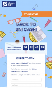 Student Super – Win In this Promotion (prize valued at $25,000)