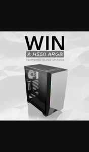 Thermaltake ANZ – One of Our H550 Mid-Tower Cases (prize valued at $100)