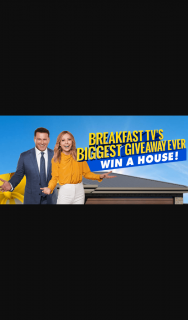 TODAY Show – Win a major prize of a Satterley and Simonds Homes house and land package valued at $592,463 OR 1 of 9 minor prizes of $5,000 cash each