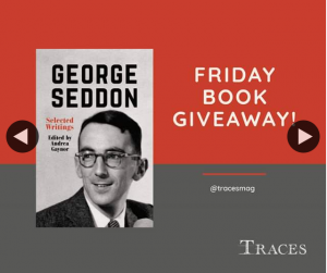 Traces magazine – Win a Copy of George Seddon Writings Edited By Andrea Gaynor