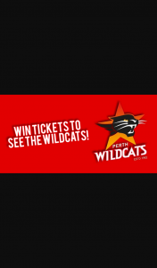 West Coast Radio 97.3 – Win Win Tickets to The Wildcats