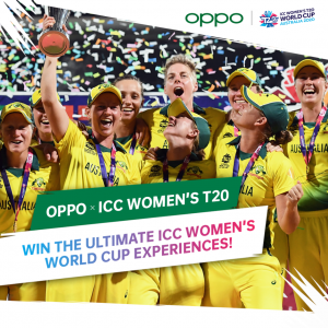 OPPO – Win a major prize of a trip for 4 to the ICC Women's World Cup Final in Melbourne OR 1 of 2 minor prizes