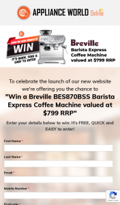 """Appliance World Online – """"win a Breville Bes870bss Barista Express Coffee Machine Valued at $799 RRP"""" (prize valued at $799)"""