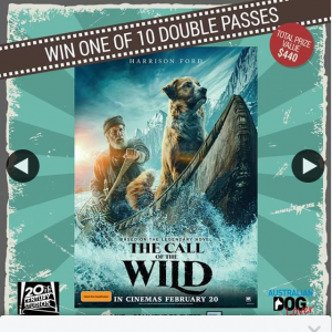 Australian Dog Lover – Win 1 of 10 Double Passes to Disney's #callofthewildmovie Which Opens In Australian Cinemas on February 20 Thanks to 20th Century Studios (prize valued at $440)