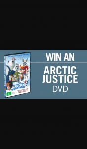Channel 7 – Sunrise Family – Win 1 of 15 Copies of The Brand New Arctic Justice Film on DVD In this Week's Edition of The Sunrise Family Newsletter
