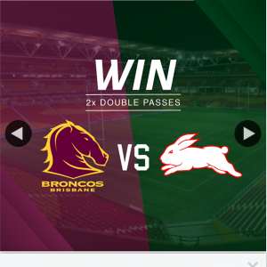 Cricks Highway Kia – Win One of Two Double Passes to See Broncos Vs Rabbitohs