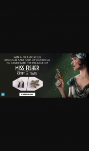 Dendy Cinemas Miss Fisher & The Crypt of Tears pack closes 9am – a Glamorous Brooch and Pair of Earrings to 10 Lucky