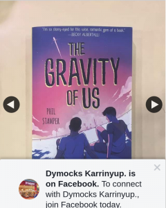 Dymocks Karrinyup – Win Advanced Copy of The Gravity of Us By Phil Stamper