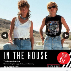 Event Cinemas Coomera – Win a Double Pass to See Thelma & Louise