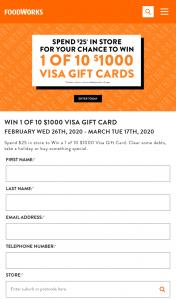 Foodworks – Win 1 of 10 $1000 Visa Gift Cards Promoter (prize valued at $10,000)