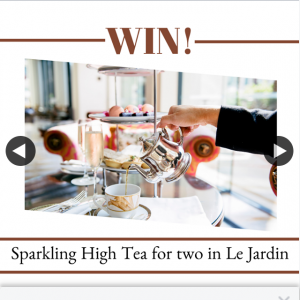 Get It Magazine – Win a Sparkling High Tea for Two In Le Jardin