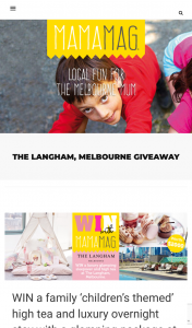 MamaMag – Win a Family 'children's Themed' High Tea and Luxury Overnight Stay With a Glamping Package at The Langham (prize valued at $2,000)
