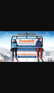 Mix 94.5 – Win Preview Screening Tickets to Downhill