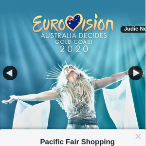 Pacific Fair Shopping Centre – Win 1 of 5 Double Passes to Eurovision's Opening Night Show