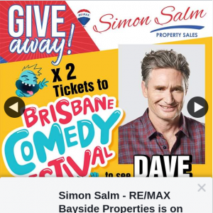 Simon Salm Re-Max Bayside Properties – Win a Double Pass to See Dave Hughes at Brisbane Comedy Festival