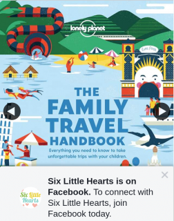 Six Little Hearts – Win 1 of 4 Copies of Lonely Planet's 'the Family Travel Handbook' Worth $29.99 Each (prize valued at $120)