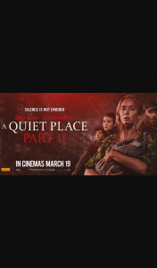 Student Edge – Win 1 of 20 Double Passes to a Quiet Place Part IiundefineDouble Passromotionundefined (prize valued at $840)