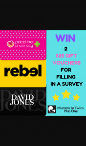 SURVEY to – Win a $25 Online Gift Voucher (prize valued at $50)