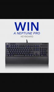 Thermaltake ANZ – Win a Neptune Pro Keyboard