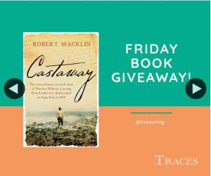 Traces magazine – Win a Copy of Castaway By Robert Macklin