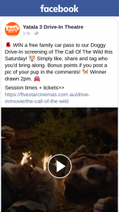 Yatala 3 Drive-in theatre SEQld – Win a Free Family Car Pass to Our Doggy Drive-In Screening of The Call of The Wild this Saturday
