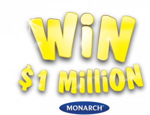 Monarch Painting – Monarch Million – Win a major prize of up to $1 million OR a minor prize of $10,000