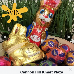 Cannon Hill Kmart Plaza – Win Our Easter Treats Simply Like this Post and Comment With an Emoji Bleow (please Keep Them Pg)
