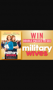Channel 7 – Sunrise Family – Win One of 20 Double Passes to See Military Wives In Cinemas