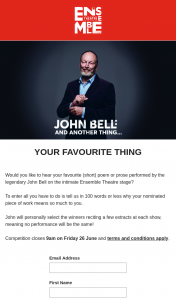 Ensemble Theatre [Sydney] and Another Thing have John Bell perform your favourite poem or short prose on stage closes 9am – Reciting a Few Extracts at Each Show