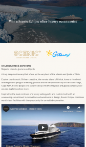 Getaway – Scenic – Win a Scenic Eclipse Ultra-Luxury Ocean Cruise for 2 (prize valued at $2,500)