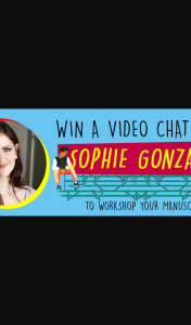 Hachette Books – Win a Video With Author Sophie Gonzales to Workshop Your Manuscript
