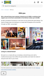 IKEA – Win a Shared Living Room Solution (valued Up to $1500) Or Solutions That Support You to Be More Sustainable In The Kitchen (value Up to $2500).