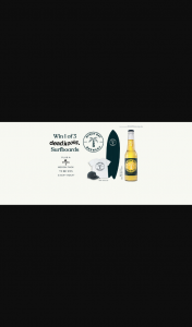 Lion Beer – Purchase a Carton to – Win 1 of 3 Deadkooks Surfboards Instant Wins alchohol Purchase Req 18 (prize valued at $32,119)