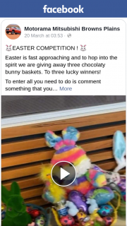 Motorama Mitsubishi Browns Plains – Win One of Three Easter Bunny Baskets