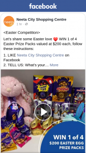Neeta City Shopping Centre – Win 1 of 4 Easter Prize Packs Valued at $200 Each (prize valued at $200)