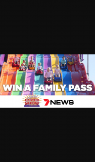 7News Sydney – Win a Family Pass to The Sydney Royal Easter Show 2020 From 3rd to 14th April