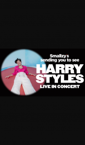 Nova FM Smallzy's sending you to see Harry Styles Live closes 10am AEST – Tickets Before They