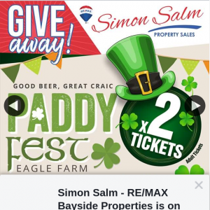 Simon Salm Re-Max Bayside Properties – Win a Double Pass to Paddie Fest at Eagle Farm