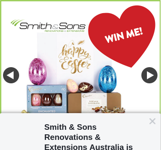 Smith & Sons Renovations & Extensions – Win this Amazing Easter Hamper